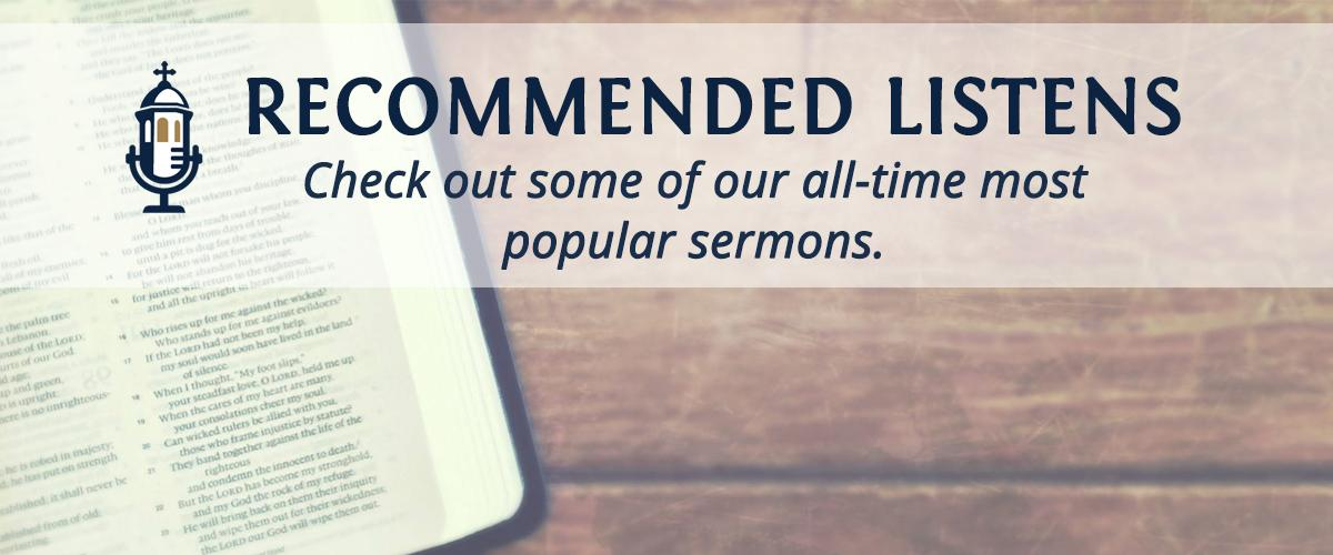 Click here for the most viewed sermons!